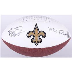 "Reggie Bush Signed Saints Logo Football Inscribed ""Who Dat"" (Bush Hologram)"