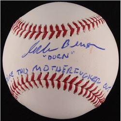 """Corbin Bernsen Signed OML Baseball Inscribed """"Dorn""""  """"Strike This Mother F***er Out!"""" (JSA COA)"""