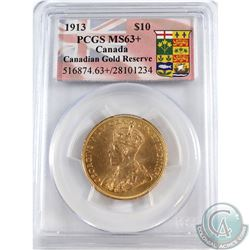 Canada 1913 $10 Gold PCGS Certified MS-63+ 'Canadian Gold Reserve'