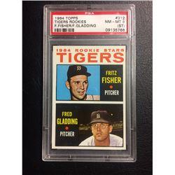 1964 TOPPS #312 TIGERS ROOKIES F.FISHER, F.GLADDING (NM-MT 8) PSA