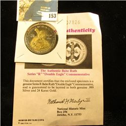 "Authentic Babe Ruth Series ""R""  ""Double Eagle"" Commemorative with certificate of Authenticity. Layer"