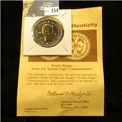 "Ronald Reagan Series AA   ""Double Eagle"" Commemorative with certificate of Authenticity. Layered in"