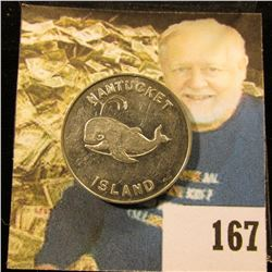 "1964 Nantucket Island ""Good For 2 Bits at The Seven Seas The Sign of the Whale The Port of Call 1964"