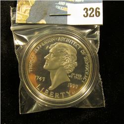 "1743-1993 S U.S. Cameo Proof Silver Dollar ""Thomas Jefferson -Architect of Democracy"", encapsulated."