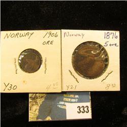 Norway: 1906 Y39 One Ore, VF; & 1876 Y21, 5 Ore