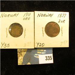 Norway: 1911 Y35 One Ore, EF; & 1877 Y20, 2 Ore EF.