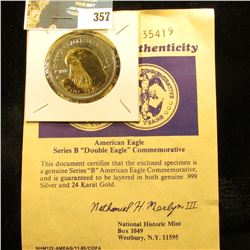 "American Eagle Series B ""Double Eagle"" Commemorative with certificate of Authenticity. Layered in bo"