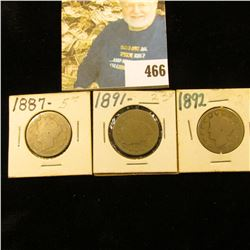 1887, 1891, & 1892 Liberty Nickels AG-G.