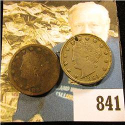 1883 NC EF (holed) & 1889 G/AG dark Liberty Nickels.