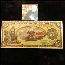 "1914 Series B ""Gobierno Provisional De Mexico"" Five Peso Bank Note. CU."