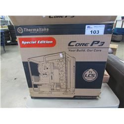 THERMALTAKE CORE P3 SPECIAL EDITION