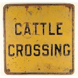 Vintage Metal Cattle Crossing Sign