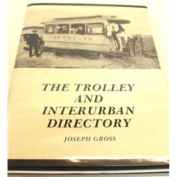 The Trolley and Interurban Directory by Gross