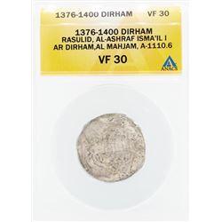1376-1400 Dirham Rasulid Al Ashraf Isma IL I AL Mahjam Coin ANACS VF30