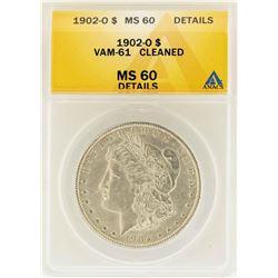 1902-O $1 Morgan Silver Dollar VAM-61 ANACS MS60 Details