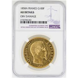 1858-A France 100 Francs Gold Coin NGC AU Details