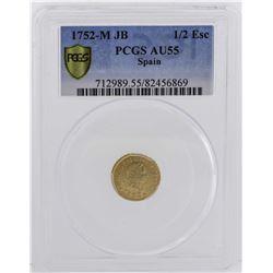 1752-M JB Ferdinand VI Spanish 1/2 Escudos Gold Coin PCGS AU55