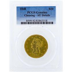 1848 $10 Liberty Head Eagle Gold Coin PCGS Genuine AU Details