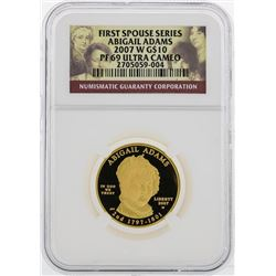 2007 W $10 First Spouse Series Abigail Adams Gold Coin NGC PF69 Ultra Cameo