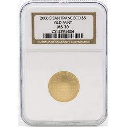 2006-S $5 San Francisco Old Mint Gold Coin NGC MS70