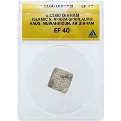 c.1160 Islamic Dirham North Africa-Spain Coin ANACS EF40