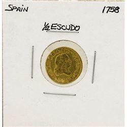 1758 Ferdinand VI Spanish 1/2 Escudos Gold Coin