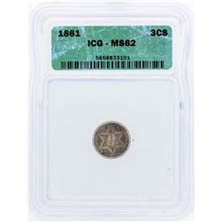 1861 Three Cent Silver Piece Coin ICG MS62