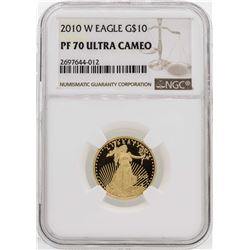 2010-W $10 American Gold Eagle Proof Coin PCGS PF70 Ultra Cameo