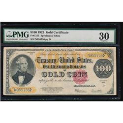 1922 $100 Gold Certificate PMG 30