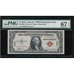 1935A $1 Hawaii WWII Emergency Silver Certificate PMG 67EPQ