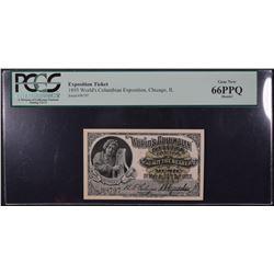 1893 Worlds Columbian Exposition Ticket PCGS 66PPQ