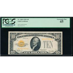 1928 $10 Gold Certificate PCGS 45