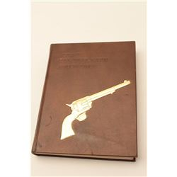 18AG-1 COLT SINGLE ACTION ARMY REVOLVER BOOKA Study of the Colt Single Action Army  Revolver signed