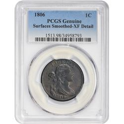 EF Detail 1806 Cent 1806 Cent S-270. Rarity-1. Genuine – Surfaces Smoothed – EF Detail PCGS.