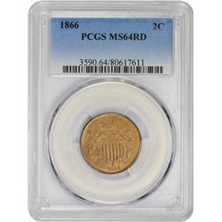 Choice RD Uncirculated 1866 Two-Cents 1866 Two-Cents MS-64 RD PCGS.
