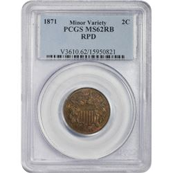 Uncirculated 1871 Two-Cent Piece Repunched Date Variety 1871 Two-Cents Repunched Date. MS-62 RB PCGS