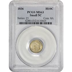 Choice Mint State 1836 Half Dime 1836 Half Dime Small 5C. LM-5. Rarity-2. MS-63 PCGS.