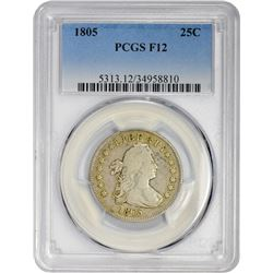 Collector Grade 1805 Quarter 1805 Quarter B-4. Rarity-4-. Fine-12 PCGS.