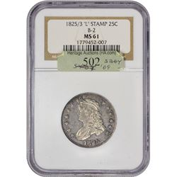 "Uncirculated 1825/3 Quarter Enigmatic ""L"" Counterstamp 1825/3 Quarter B-2. L Counterstamp. MS-61 NGC"
