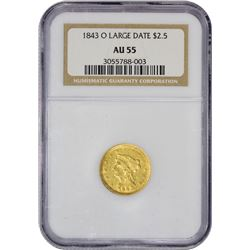 Choice AU 1843-O Large Date $2.50 1843-O Quarter Eagle Large Date, Plain 4. Winter I. AU-55 NGC.