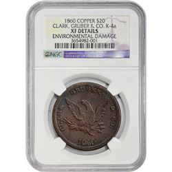 Copper 1860 Clark, Gruber & Co. $20 1860 Clark, Gruber & Co. $20. Copper. Kagin-4a. Rarity-5. Reeded