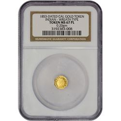 "Gem PL 1853-Dated California Gold Token ""1853"" Octagonal Quarter-Sized. Indian Head. Plain Edge. MS-"