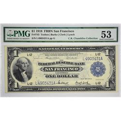 Fr. 743. 1918 $1 Federal Reserve Bank Note. San Francisco. PMG About Uncirculated 53. Minimal circul