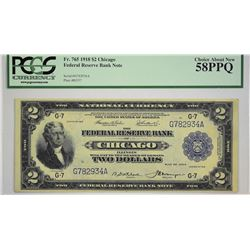 Fr. 765. 1918 $2 Federal Reserve Bank Note. Chicago. PCGS Choice About New 58 PPQ. Only a hint of ci