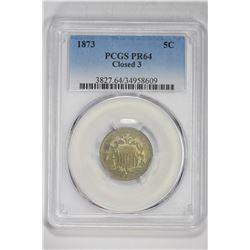 1873 5C Closed 3. PR 64 PCGS