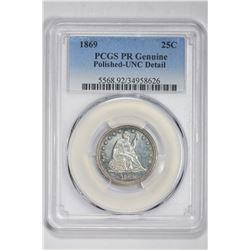 1869 25C Genuine. UNC Detail PCGS