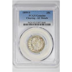 1899-S 25C Genuine. AU Details PCGS