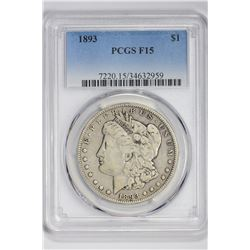 1893 $1 Morgan Dollar. F 15 PCGS