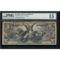 1896 $5 Silver Certificate PMG 15