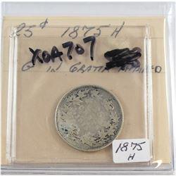 1875H Canada 25-cent G-6 Repair 'G' in Gratia